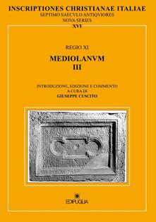 Listadelpopolo.it Inscriptiones christianae Italiae septimo saeculo antiquiores. Vol. 16: Regio XI. Mediolanum III. Image
