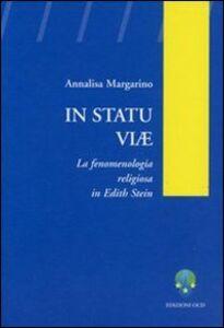 In statu viae. La fenomenologia religiosa in Edith Stein