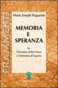 Memoria e speranza in Giovanni della Croce e Tommaso d'Aquino