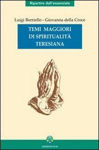 Temi maggiori di spiritualità teresiana