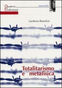 Totalitarismo e metafisica
