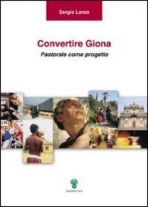 Convertire Giona. Pastorale come progetto
