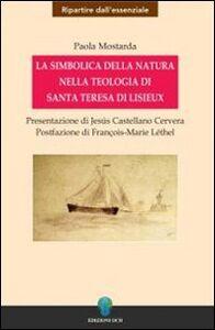 La simbolica della natura nella teologia di santa Teresa di Lisieux