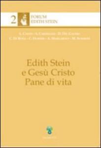Edith Stein e Gesù Cristo pane di vita