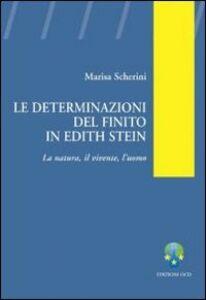 Le determinazioni del finito in Edith Stein. La natura, il vivente, l'uomo