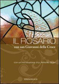 Rosario con San Giovanni della Croce