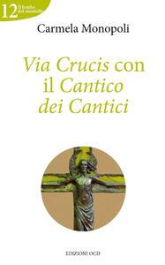 Via Crucis con il cantico dei cantici