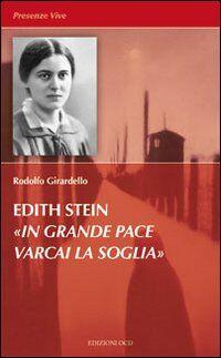 Edith Stein. In grande pace varcai la soglia
