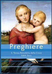 Preghiere. S. Teresa Benedetta della Croce