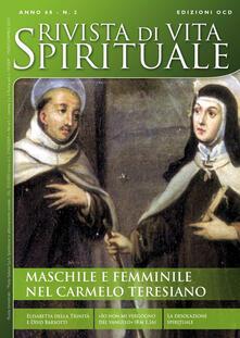 Rivista di vita spirituale (2014). Vol. 2: Maschile e femminile nel Carmelo teresiano..pdf