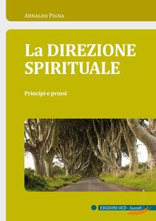 Scacciamoli.it La direzione spirituale. Principi e prassi Image