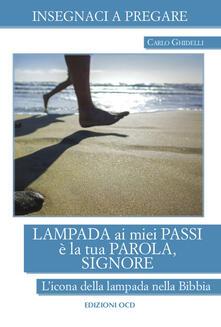 Lampada ai miei passi è la tua Parola, Signore. Licona della lampada nella Bibbia.pdf