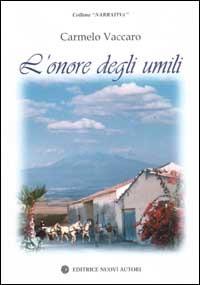 L' L' onore degli umili - Vaccaro Carmelo - wuz.it