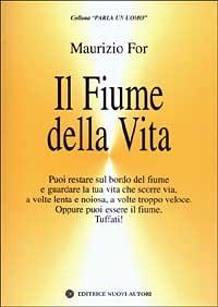 Il Il fiume della vita - Fora Maurizio - wuz.it