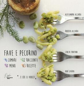 Fave e pecorino. 4 comari, 12 racconti, 17 menu, 83 ricette