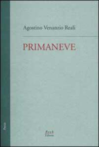 Primaneve. Le tre raccolte edite (1986, 1987, 1988)