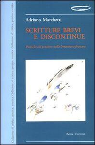 Scritture brevi e discontinue. Poetiche del pensiero nella letteratura francese