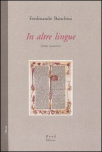 In altre lingue. Poesie tradotte