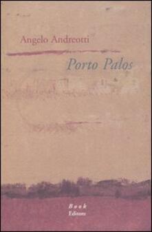 Porto Palos - Angelo Andreotti - copertina