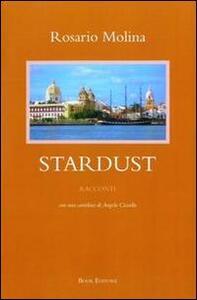 Stardust con una cartolina di Angelo Ciccullo