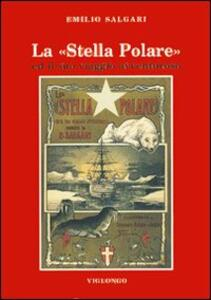 La stella Polare ed il suo viaggio avventuroso