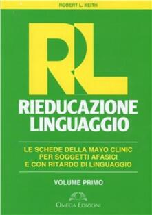 Osteriacasadimare.it RL. Rieducazione linguaggio. Vol. 1 Image