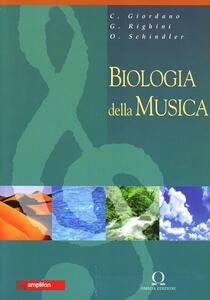 Libro Biologia della musica C. Giordano G. Righini Oskar Schindler