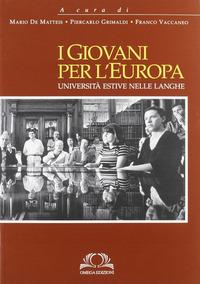 I I giovani per l'Europa - Vaccaneo F. - wuz.it