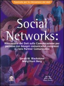 Social Networks. Rilevazione dei dati sulla comunicazione per persone con bisogni comunicativi complessi e i loro partners comunicativi. Fascicolo rilevamento dati.pdf