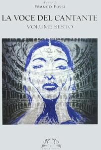 La voce del cantante. Con DVD. Vol. 6