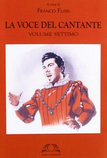 Mercatinidinataletorino.it La voce del cantante. Vol. 7 Image