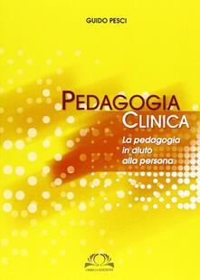 Premioquesti.it Pedagogia clinica. La pedagogia in aiuto alle persone Image