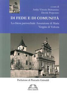 Di fede e di comunità. La chiesa parrocchiale Assunzione di Maria Vergine di Volvera.pdf