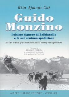 Guido Monzino. Lultimo signore di Balbianello e le sue 21 spedizioni. Ediz. italiana e inglese.pdf