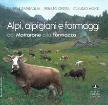 Filippodegasperi.it Alpi, alpigiani e formaggi dal Mottarone alla Formazza Image