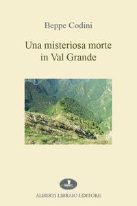 Una misteriosa morte in Val Grande