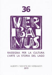 Antondemarirreguera.es Verbanus. Rassegna per la cultura, l'arte, la storia del lago. Vol. 36 Image