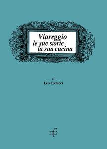 Viareggio, le sue storie, la sua cucina