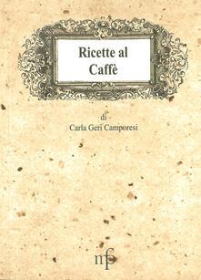 Radiospeed.it Ricette al caffè Image