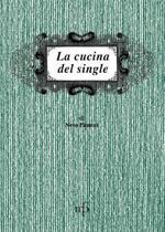 La cucina del single