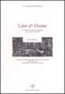 Libri & destini. La cultura del libro in Lunigiana nel secondo millennio
