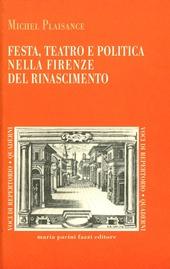 Festa, teatro e politica nella Firenze del Rinascimento