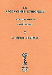 Les Apocryphes éthiopiens (rist. anast.). Vol. 10: La sagesse de Sibylle.