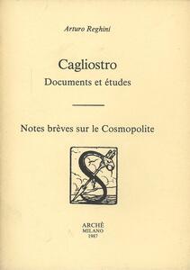 Cagliostro. Documents et études. Notes brèves sur le Cosmopolite
