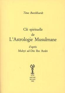 Winniearcher.com Clé spirituelle de l'astrologie musulmane d'après Mohyiddîn Ibn 'Arabî Image