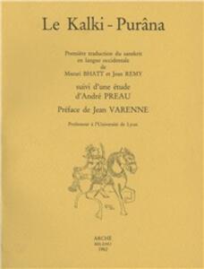 Le Kalki purâna. Suivi d'une étude d'André Préau