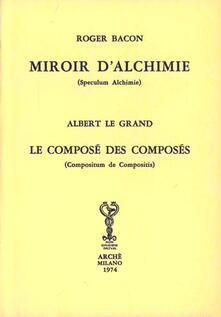 Ipabsantonioabatetrino.it Miroir d'alchimie-Le composé des composés Image