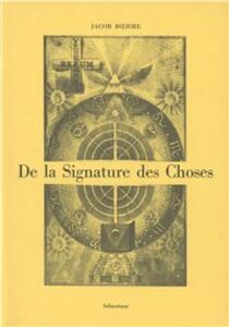 De la signature des choses, ou de l'engendrement et de la définition de tous les êtres