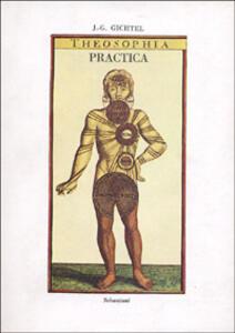 Theosophia practica. Ediz. francese