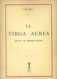 La virga aurea (rist. anast.)